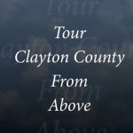 Tour Clayton County From Above