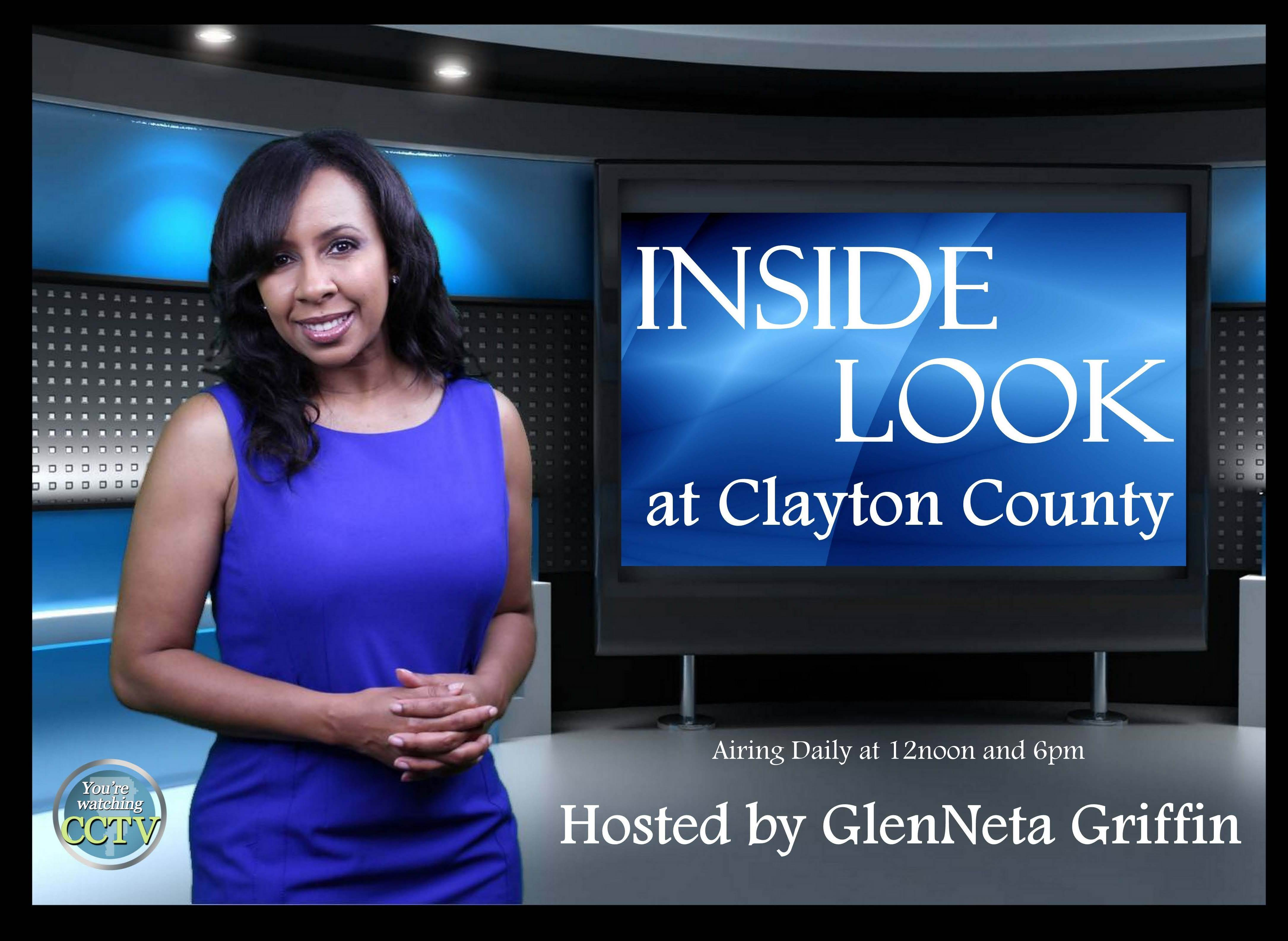 INSIDE LOOK at Clayton County with Host GlenNeta Griffin: Segment One