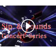 2017 Sip and Sounds Concert Series Promo