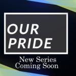 CCTV Originals: Our Pride Trailer