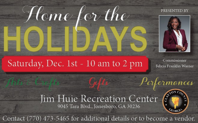 Join Commissioner Felicia Franklin Warner for the annual Home for the Holidays pop-up shop! Come fellowship and see handmade crafts and other artwork made local artists. Interested in being a vendor? Visit https://bit.ly/2QBd1zn