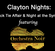 Clayton Nights : A Black Tie Affair and Night at the Symphony featuring Orchestra Noir