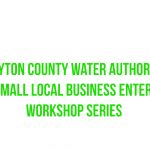 Clayton County: Clayton County Water Authority 2019 Small Local Business Enterprise Workshop Series
