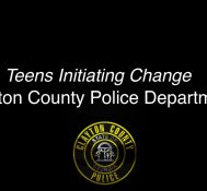 Clayton County: Clayton County Police Department Presents Teens Initiating Change