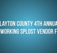 Clayton County: 4th Annual Networking SPLOST Vendor Fair