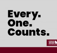 Census 2020: Every. One. Counts. Federal Funding Hard To Count Groups  (16 seconds)