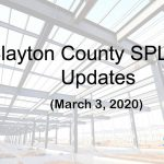 Clayton County SPLOST Updates March 3, 2020