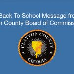 Clayton County: A Back To School Message from the Board of Commissioners